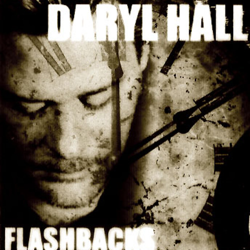Daryl Hall - Flashbacks (Exclusive Unreleased CD)