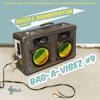 Shizzle Soundsystem - Bag-A-Vibez #9 - www.shizzle-sound.at