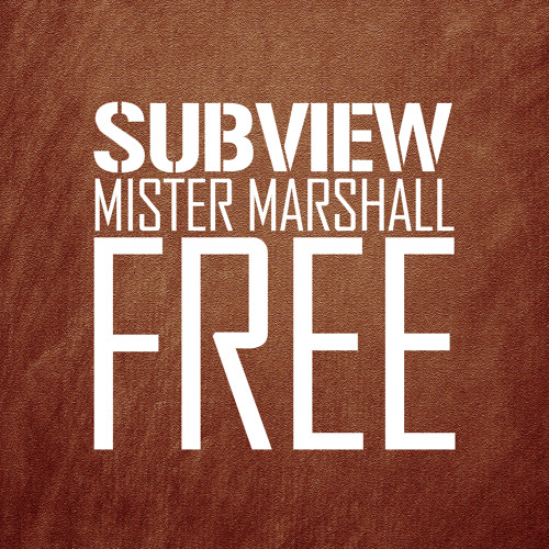 Subview - Mister Marshall (FREE)