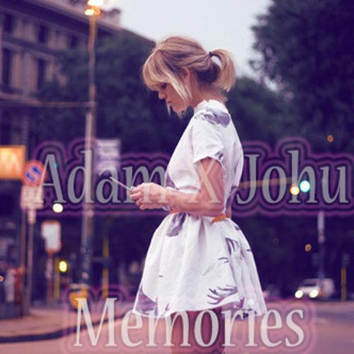 AdamH X Johu - Memories [Demo]
