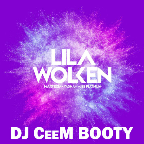 Marteria, Yasha & Miss Platnum - Lila Wolken (DJ CeeM Booty)