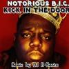 FREE DOWNLOAD - NOTORIOUS B.I.G. - Kick in The Door (DJ A-Beatz REMIX)