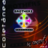 CD BROTHERS IN CONCERT - VOL. 2 / Nayara Lima: Mais Fiel