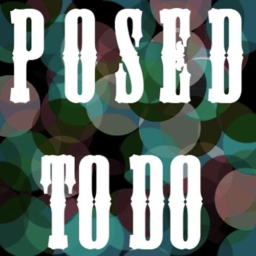 Posed To Do(ft. RonDougH, MikieBluntz, Drewskii, King Phil & RoDougH)(prod. by MikieBluntz)