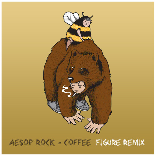 Aesop Rock -  Coffee (Figure Remix)