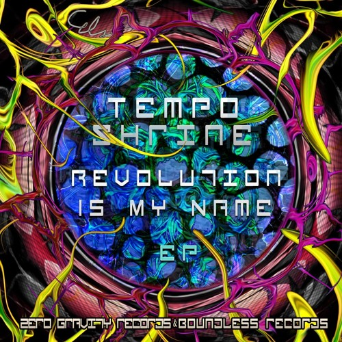 Tempo Shrine - Revolution Is My Name (2nd Version)