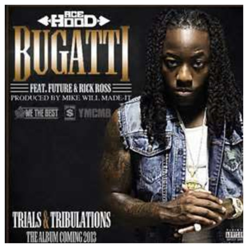 Bugatti - Remix Ace Hood feat Chris Lylez