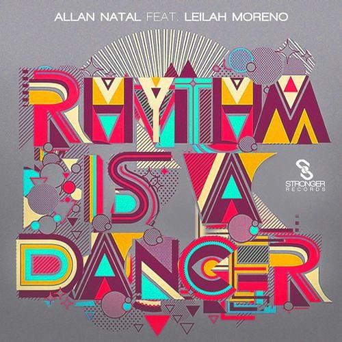 Allan Natal feat. Leilah Moreno - Rhythm Is A Dancer (Original Club Mix)