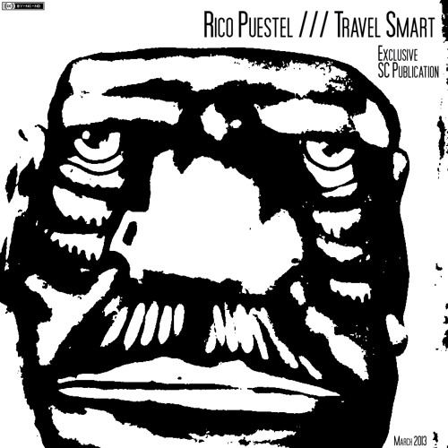 Rico Puestel - Travel Smart (Exclusive SC Publication) /// FREE DOWNLOAD