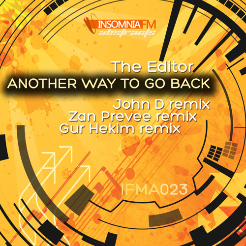 The Editor - Another Way To Go Back (Zan Preveé Remix)(Cut)