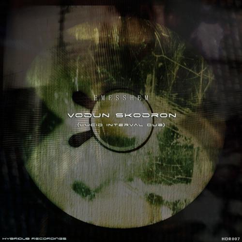Vodun Skodron (Lucid Interval Dub) [Clip]