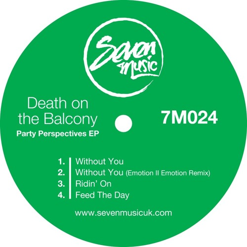DEATH ON THE BALCONY - WITHOUT YOU (EMOTION II EMOTION REMIX)