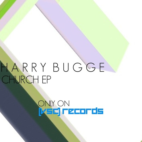 [VSAC01R2]: Harry Bugge - Church EP (Previews) [Out Now]