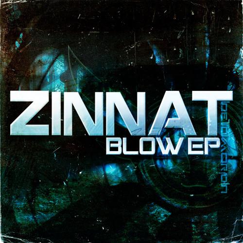 Zinnat - Blow #Dubstep