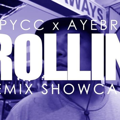 Rollin - Spycc REMIX SHOWCASE (Prod. SickDrumz)