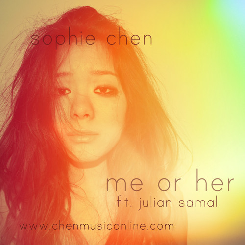 Me Or Her - 九九Sophie Chen feat. Julian Samal