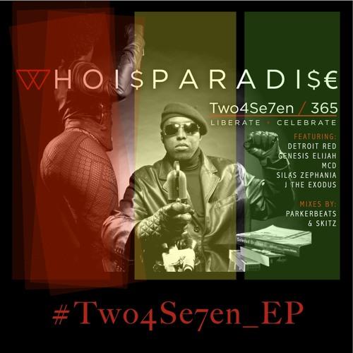 Two4Se7en / 365 (Skitz Remix)(WhoIsParadise / MCD / J The Exodus / Skitz)