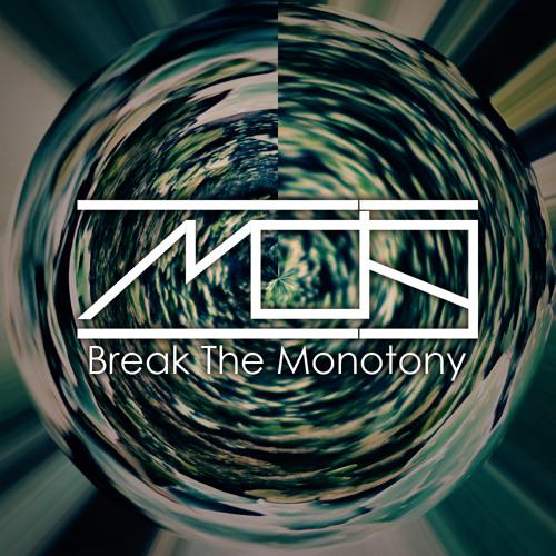 Break The Monotony [free download in description]