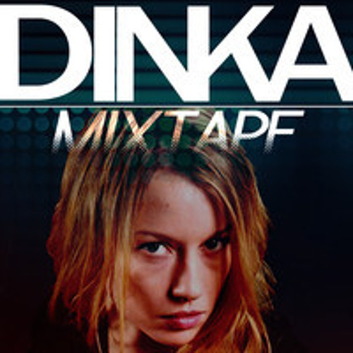 Dinka Mixtape (February 2013)