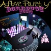 Dorrough Music - After Party