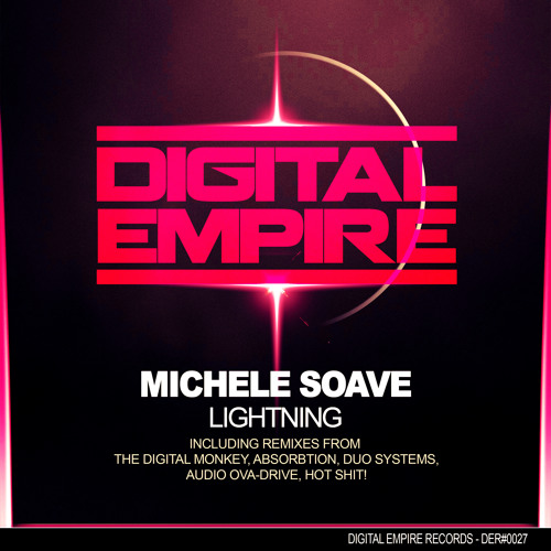 Lightning - Michele Soave (Digital Monkey Remix) out on the 8th of april on Digital Empire Records