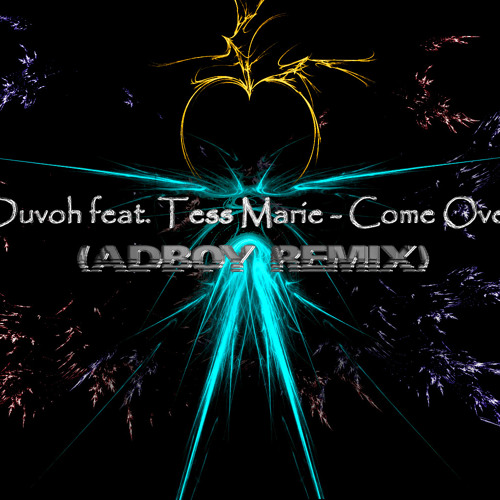 Duvoh feat. Tess Marie - Come Over (AdBoy Remix)