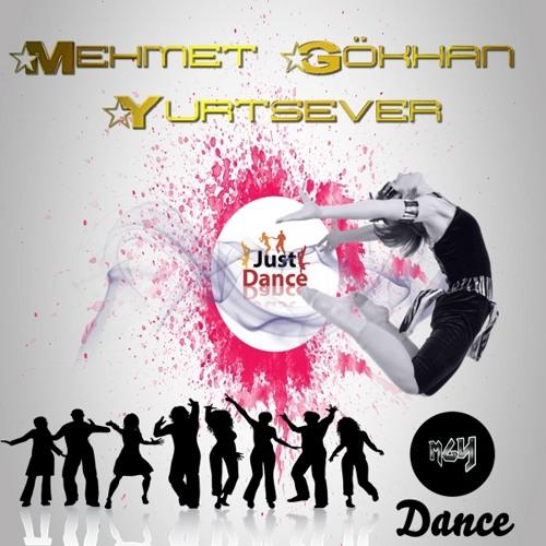 M.Gökhan YURTSEVER - JUST DANCE 2013