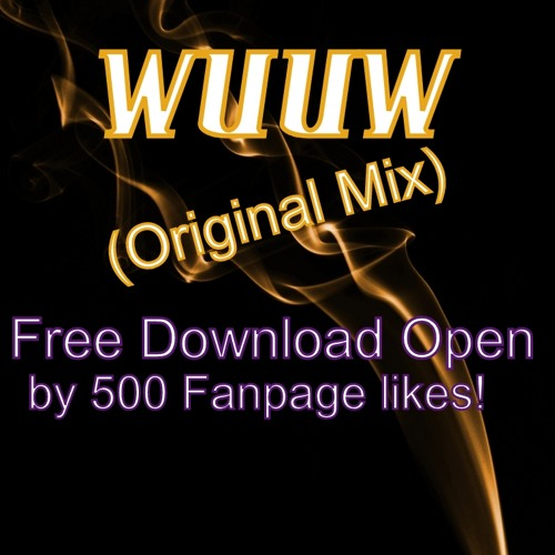 Nasty Speakers - WuuW (Original Mix) [Download Open by 500 Fanpage likes]