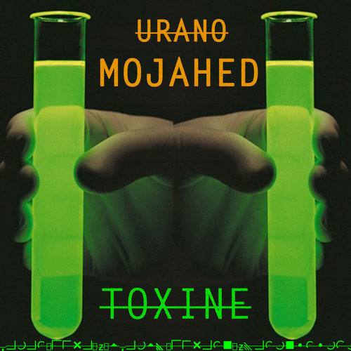 [TOXINE] by Urano Mojahed (Adrian Angelcore)