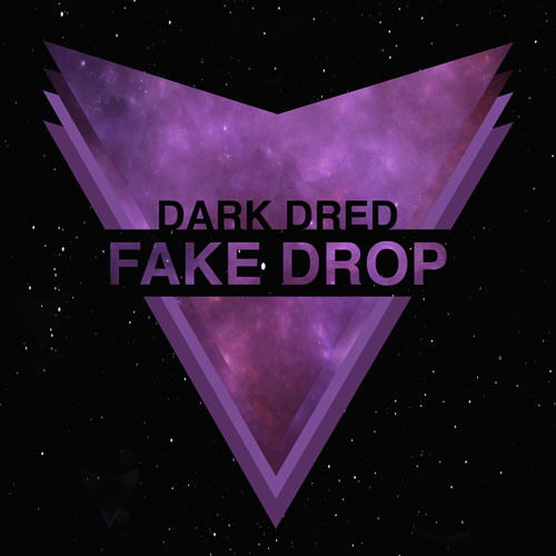Fake Drop by Dark Dred