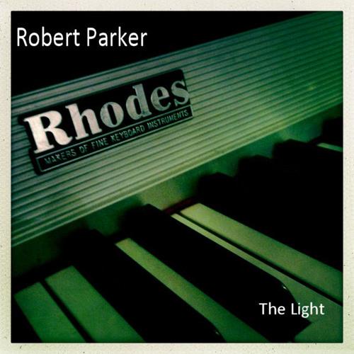 Robert Parker - The Light (Juno 106, MFB 522, Polysix, Fender Rhodes Mk1)