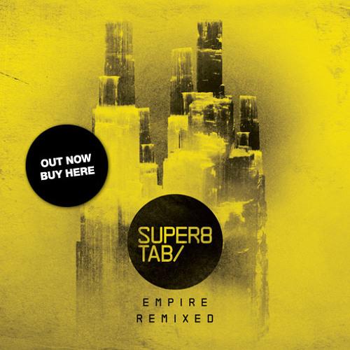 Super8 & Tab feat Jan Burton - Empire (Photographer bootleg rmx)