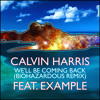 Calvin Harris  - Coming Back For You ft. Example (☣Biohazardous Remix) [Free Download]