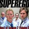 Superego: Episode 2:17 Best of Season 2: Vol. 2