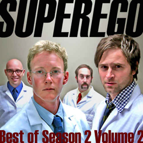 Superego: Episode 2:17 Best of Season 2: Vol. 2