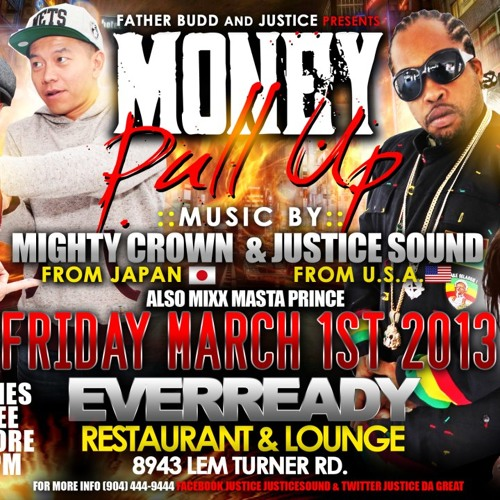 JUSTICE SOUND LS MIGHTY CROWN @ EVERREADY RESTAURANT & LOUNGE JACKSONVILLE FL 1.3.13