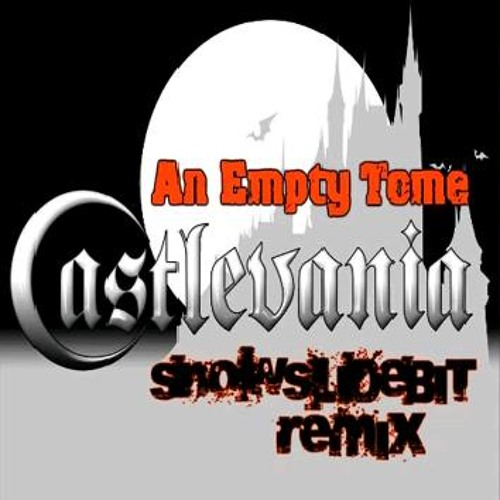 Castlevania OST - An Empty Tome [Dubstep Remix]