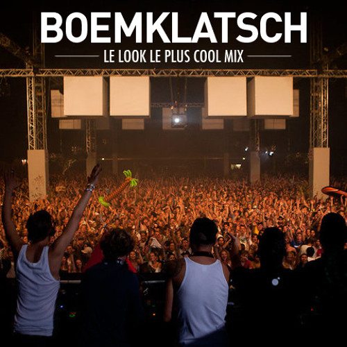 Boemklatsch - Le Look Le Plus Cool
