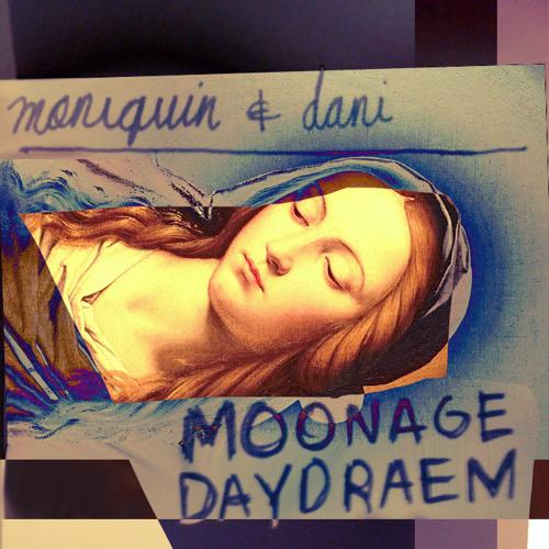 Moonage Daydraem - Moniquin & Daniel