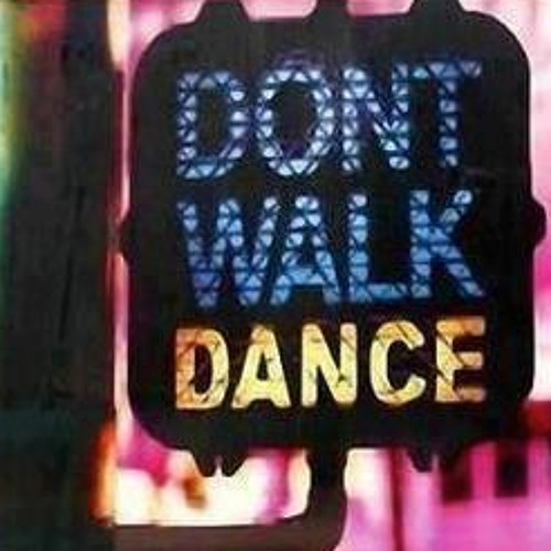 Loulii- 2013- Don't Walk, DANCE