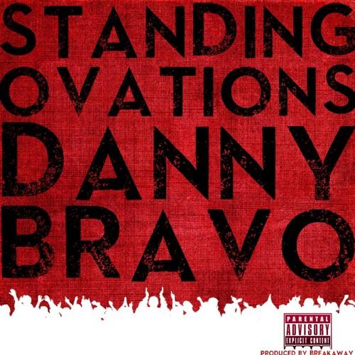 Danny Bravo - Standing Ovations