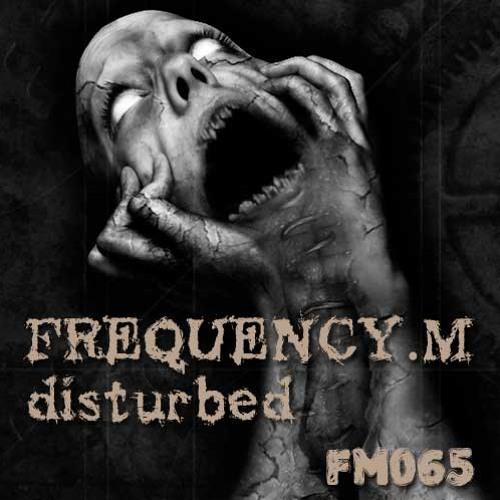disturbed (fm065)