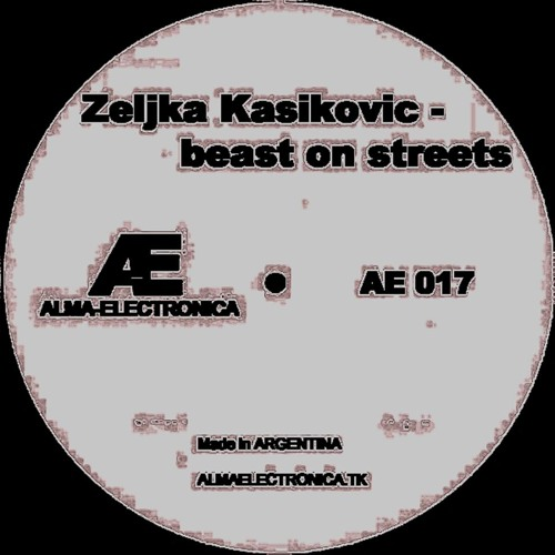 Zeljka Kasikovic-Beast on Streets