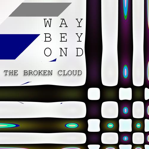 The Broken Cloud