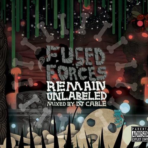 Fused Forces - 'Remain Unlabeled' Mixtape Sampler