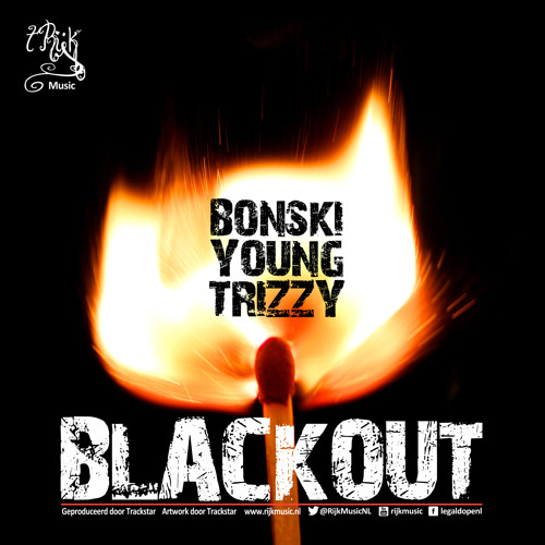 BonZQi + Young Legend + Trizz¥ - Blackout  (prod. Trizz¥)