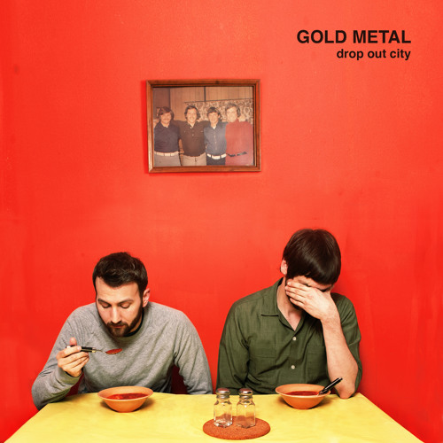 Gold Metal - Drop Out City (RS022)