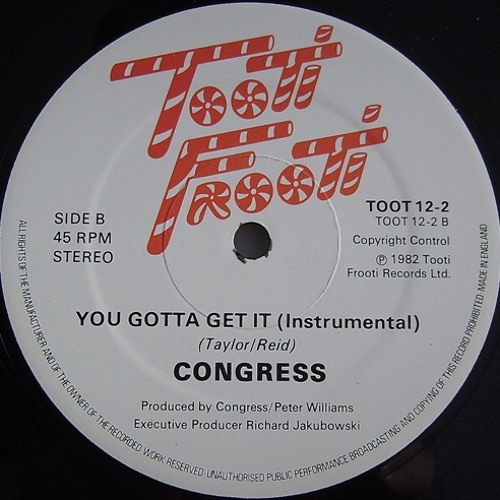 You Gotta Get It (Instrumental) - Congress