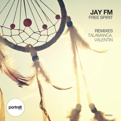 jay fm - free spirit (talamanca remix) [preview]