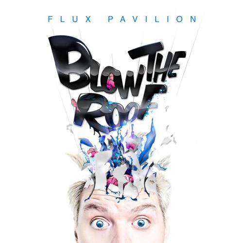 Flux Pavilion   I Can't Stop